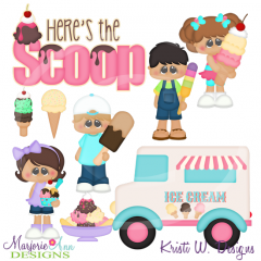 Here's The Scoop Cutting Files-Includes Clipart