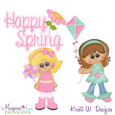 Happy Spring Girls Cutting Files-Includes Clipart