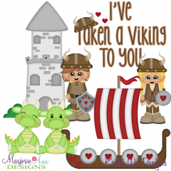 I've Taken A Viking To You SVG Cutting Files Includes Clipart
