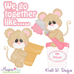 We Go Together Like Ice Cream & Cone Cutting Files+Clipart