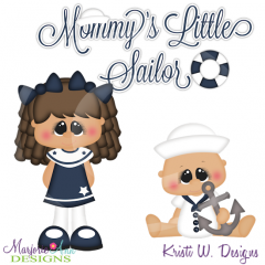 Mommy's Little Sailor Cutting Files-Includes Clipart