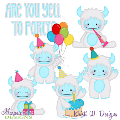 Are You Yeti To Party? SVG Cutting Files Includes Clipart