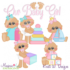 Our Baby Girl Exclusive SVG Cutting Files Includes Clipart