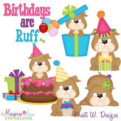 Birthday's Are Ruff SVG Cutting Files + Clipart