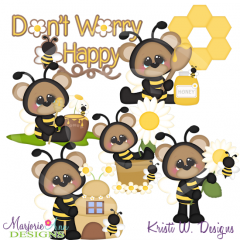 Don't Worry Bee Happy SVG Cutting Files Includes Clipart