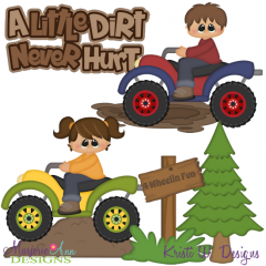 A Little Dirt Never Hurt SVG Cutting Files + Clipart