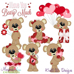 Love You Beary Much SVG Cutting Files Includes Clipart