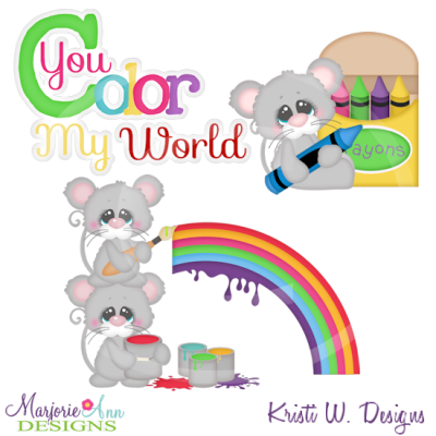 You Color My World Cutting Files Includes Clipart