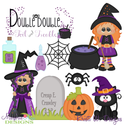 Double Double Toil & Trouble SVG Cutting Files + Clipart