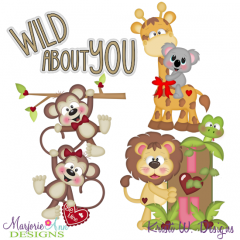 I'm Wild About You ONE SVG Cutting Files Includes Clipart