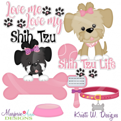 Love Me Love My Shih Tzu-Girl Exclusive SVG CuttingFiles+Clipart