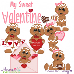 My Sweet Valentine SVG Cutting Files Includes Clipart