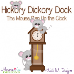 Hickory Dickory Dock SVG Cutting Files Includes Clipart