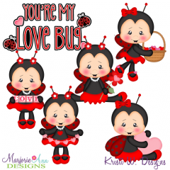 You're My Lovebug SVG Cutting Files Includes Clipart