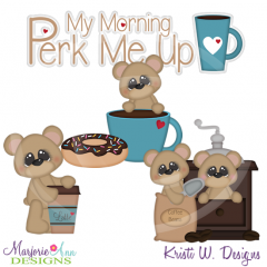 My Morning Perk Me Up SVG Cutting Files Includes Clipart