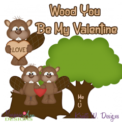 Wood You Be Mine SVG Cutting Files + Clipart