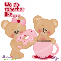 We Go Together Like Coffee & Doughnuts SVG Cutting Files+Clipart