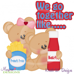 We Go Together Like Fries&Ketchup Cutting Files Includes Clipart