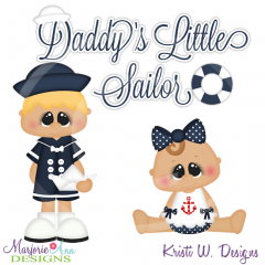 Daddy's Little Sailor Cutting Files-Includes Clipart