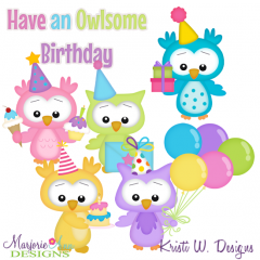 Have An Owlsome Birthday SVG Cutting Files Includes Clipart