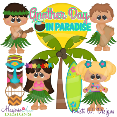 Another Day In Paradise SVG Cutting Files Includes Clipart