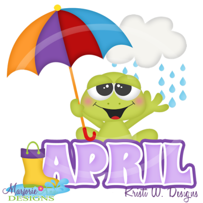 April Title SVG Cutting Files Includes Clipart