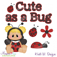 Cute As A Bug Cutting Files Includes Clipart